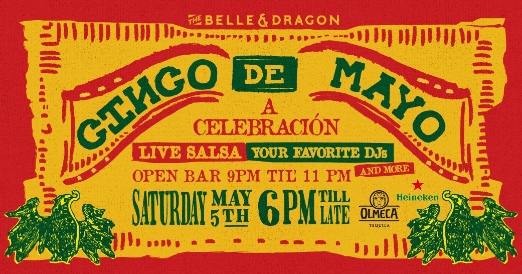 Take the celebration in the streets of C. Palanca at Belle   Dragon!  Celebrate Cinco de Mayo with live salsa performance from Quartitos and  music from DJs ... e3262395a92